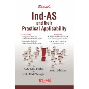 Bharat's Ind-AS and their Practical Applicability by CA. J. N. Tikku & CA. Eish Taneja